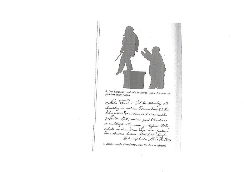 Der Komponist und sein Interpret: Anton Bruckner applaudiert Dirigent Hans Richter. (Zeichnung: Dr. Otto Böhler, Archiv der Wiener Philharmoniker; Briefauszug: Richter ersucht Bösendorfer, seine Klaviere zu stimmen.